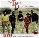 Fifth Dimension Live