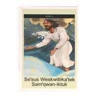 MI'KMAQ: Se'sus Weskwitlika'tek Sam'qwan-iktuk - Jesus Walks on Water (Level 2) Illustrated Children's Booklet Based on Matthew 14 / ミクマク / カナダ