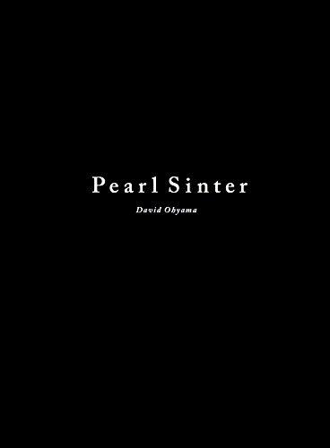 Pearl Sinter (デビッド・オオヤマ