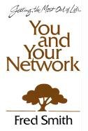You and Your Network: 8 Vital Links to an Exciting Life!