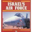 Israel's Air Force: 1948 To Today (Power Series)