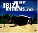 Best Ibiza Anthems Ever!
