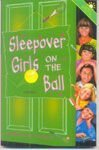 Sleepover Girls on the Ball: Summer Special (The Sleepover Club)