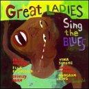 Great Ladies Sing the Blues