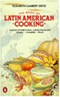 The Book of Latin American Cooking (Cookery Library)