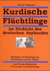 Kurdische Fluechtlinge im Dickicht des deutschen Asylrechts: Hinweise zur Beratung von KurdInnen aus der Tuerkei. Buch mit Diskette