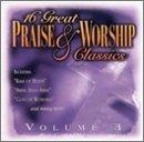 Vol. 3-16 Great Praise & Worship Classics
