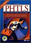 PHTLS Basic and Advanced Prehospital Trauma Life Support Revised Reprint, 5e