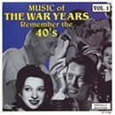 Music of the War Years: 40's 1
