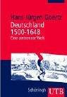 Deutschland 1500 - 1648: Eine zertrennte Welt: Sozial- und Kulturgeschichte im Ueberblick