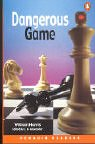 *DANGEROUS GAME                    PGRN3 (Penguin Readers (Graded Readers))