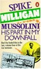 War Memoirs #4 Mussolini His Part In My Downfall