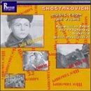 Shostakovich: Music from the Films - Viborg District, A Great Citizen, Passer-by, Sofia Perovskaya