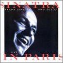 Sinatra & Sextet-Live in Pari