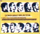 DOWN BEAT SELECTOR [DVD]の詳細を見る