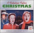 Fabulous Fifties: Great Holiday Hits