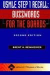 USMLE Step 1 Recall: Buzzwords for the Boards (Recall Series)