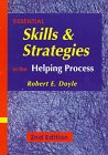 Essential Skills and Strategies in the Helping Process