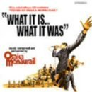 WHAT IT IS... WHAT IT WAS by OSAKA MONAURAIL (2000-04-28)