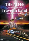 30th ANNIVERSARY 2004 Travelin'band Live at NHK HALL May 30 [DVD]