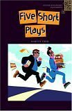 Five Short Plays (Oxford Bookworms)