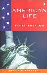 *AMERICAN LIFE                     PGRN2 (Pearson English Graded Readers)