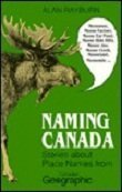 Naming Canada: Stories About Place Names from Canadian Geographic