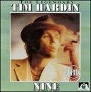 """""""9""""~""""Tim Hardin"""