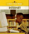 Internet (New True Books)