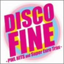 DISCO FINE-PWL HITS and Super Euro Trax-