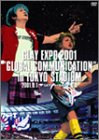 "GLAY EXPO 2001 ""GLOBAL COMMUNICATION""in TOKYO STADIUM [DVD]"