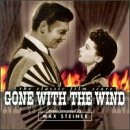 Gone With The Wind: The Classic Film Score (1961 Recording)