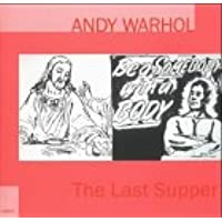 Andy Warhol. The last Supper