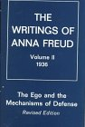 Ego and the Mechanisms of Defense (The Writings of Anna Freud)