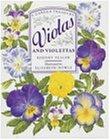 Violas and Violettas (A Garden Treasury)