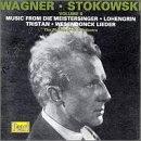 Stokowski Conducts Wagner 2