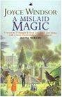 A Mislaid Magic