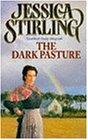 The Dark Pasture: Book Three (Stalker Family Saga)