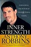 Inner Strength: Harnessing the Power of Your Six Primal Needs