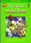 The Gum on the Drum: Level 1 (Start to Read! Library Edition Series)