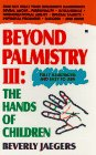 Beyond Palmistry 3: The Hands of Children