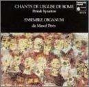 Chants de L'Eglise de Rome - Periode Byzantine (Chants of the Roman Church - Byzantine Period)