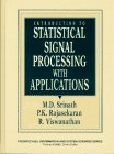 Introduction to Statistical Signal Processing with Applications (Prentice Hall Information and System Sciences Series)