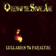 Lullabies To Paralyze by Queens of the Stone Age (2005-03-20)