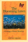 The Blooming Lawn: Creating a Flower Meadow
