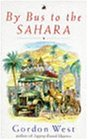 By Bus to the Sahara