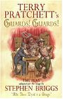 Guards! Guards!: The Play (Discworld Novels)