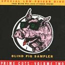 Vol. 2-Prime Chops-Blind Pig S