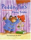 Paddington's Party Tricks (Paddington's Little Library)