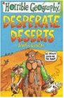 Desperate Deserts (Horrible Geography)